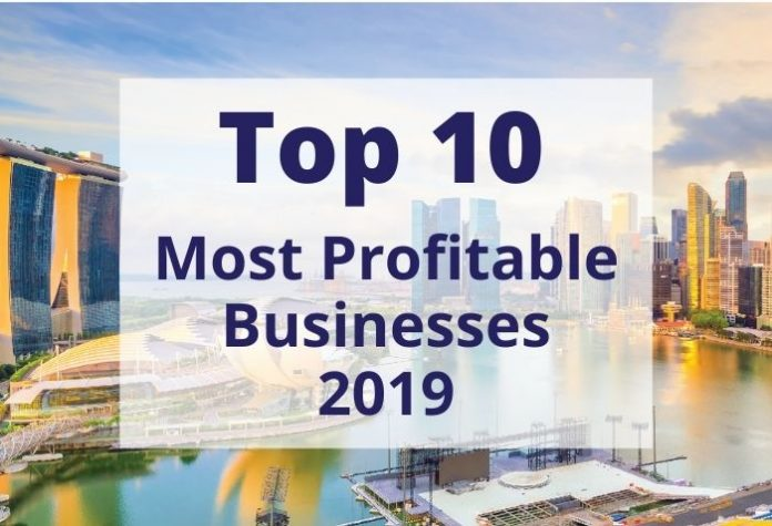 Top 10 Most Profitable Businesses in Singapore this 2019
